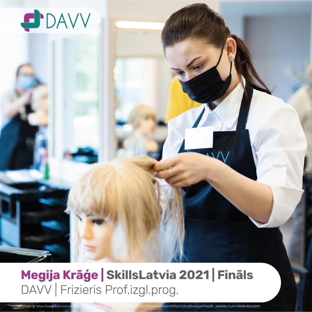 """DAVV skolas izglītojamā Megija Krāģe  jauno profesionāļu meistarības konkursa SkillsLatvia 2021, prasmju konkursā """"Friziera darbi"""" finālā izcīnīja godpilno pirmo vietu."""